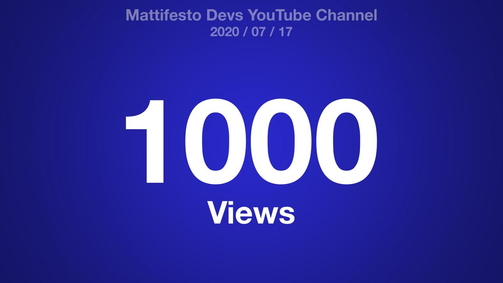 Blue gradient with the text: Mattifesto Devs YouTube Channel 2020/07/17 1000 Views