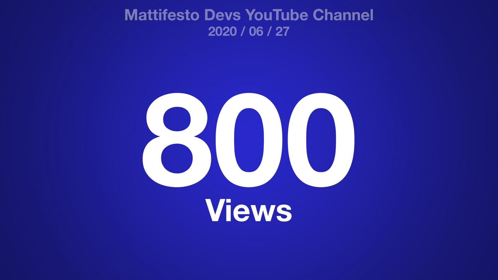 Mattifesto Devs YouTube Channel 2020/06/27 800 Views